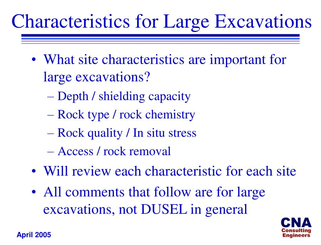 Characteristics for Large Excavations