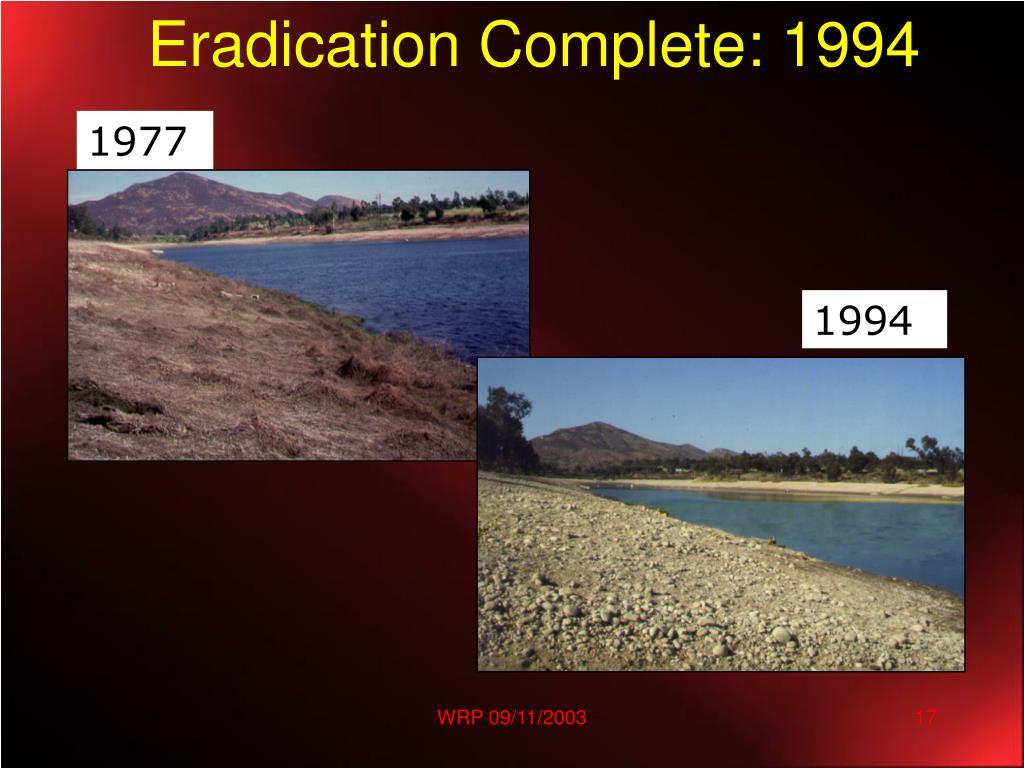Eradication Complete: 1994