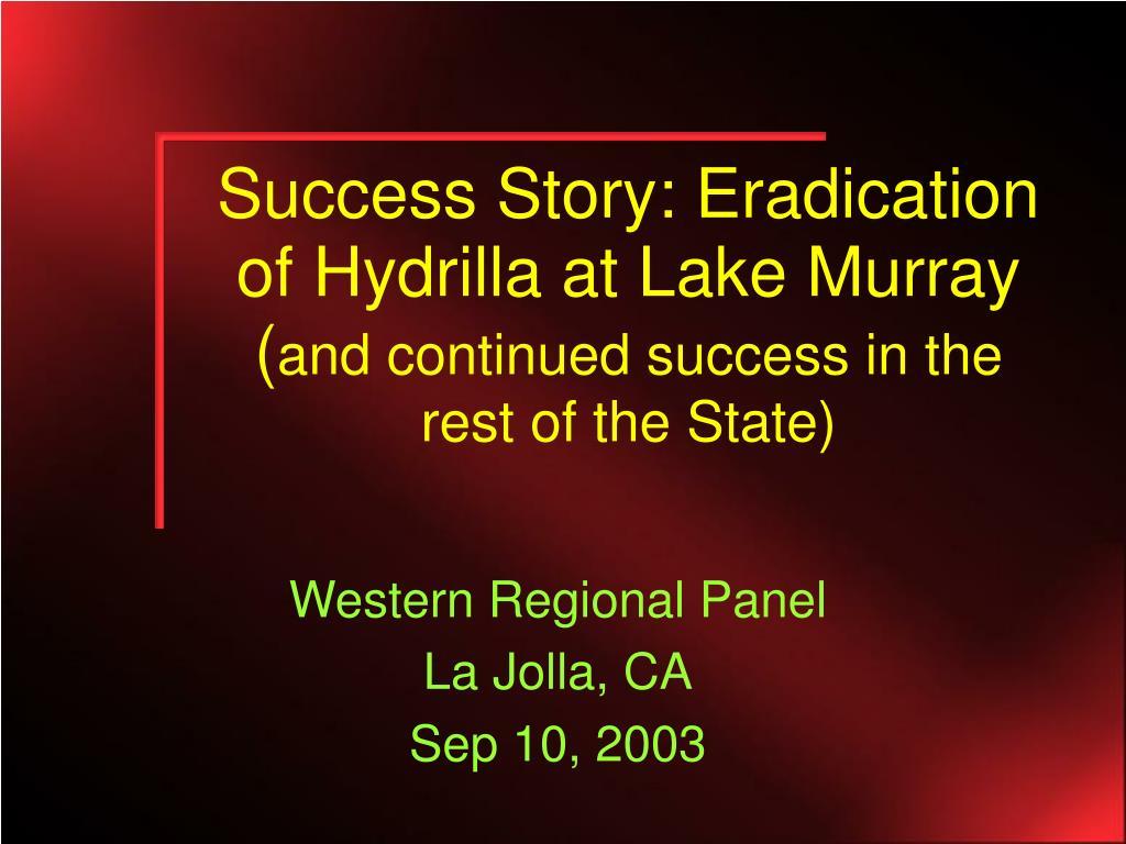 Success Story: Eradication of Hydrilla at Lake Murray (