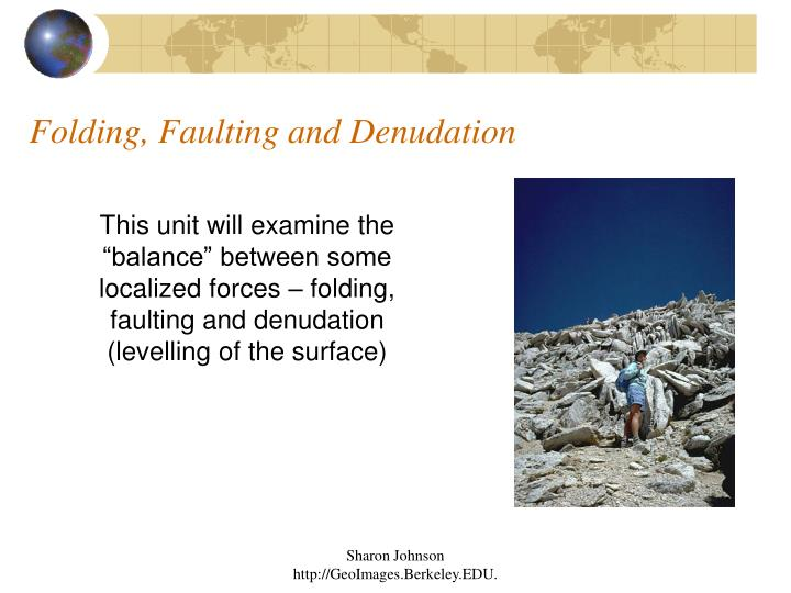 denudation processes In geology, denudation involves the processes that cause the wearing away of the earth's surface by moving water, by ice, by wind and by waves, leading to a reduction in elevation and in.