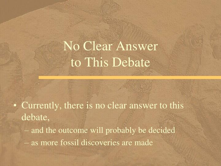 No Clear Answer