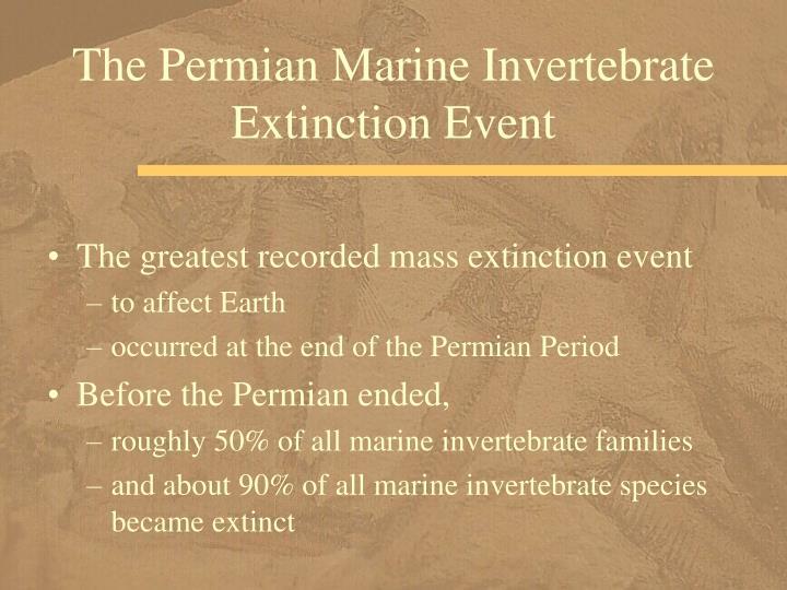 The Permian Marine Invertebrate Extinction Event