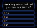 how many sets of teeth will you have in a lifetime