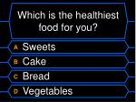 which is the healthiest food for you