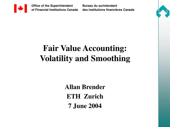 Fair value accounting volatility and smoothing