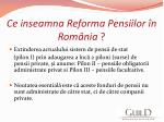 ce inseamna reforma pensiilor n rom nia