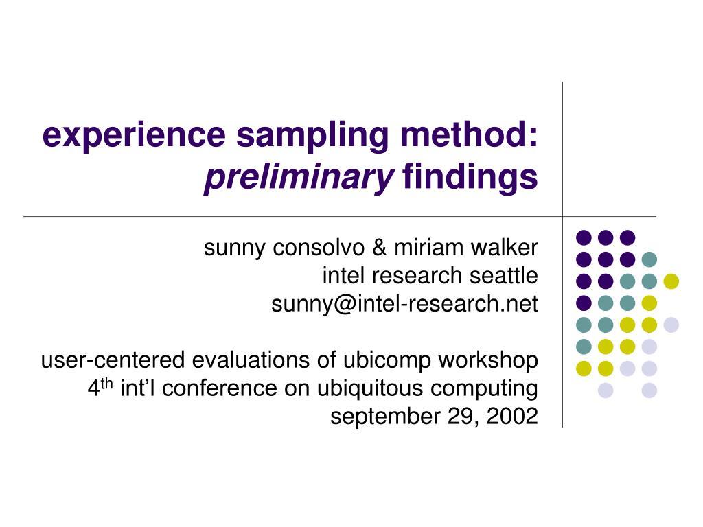 experience sampling method preliminary findings l.