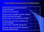 practicalities and general considerations