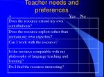 teacher needs and preferences