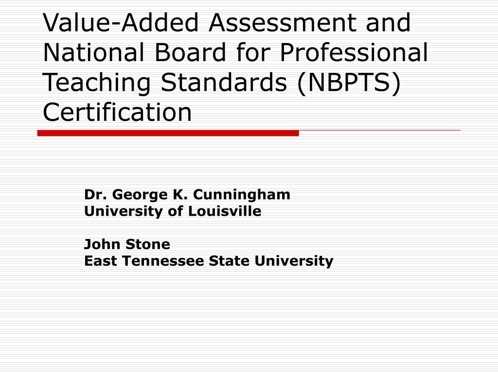 national board standards professional teaching value certification nbpts assessment ppt powerpoint presentation skip