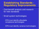 establishing standards regulatory improvements