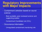 regulatory improvements with major impacts