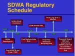 sdwa regulatory schedule