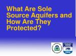 what are sole source aquifers and how are they protected