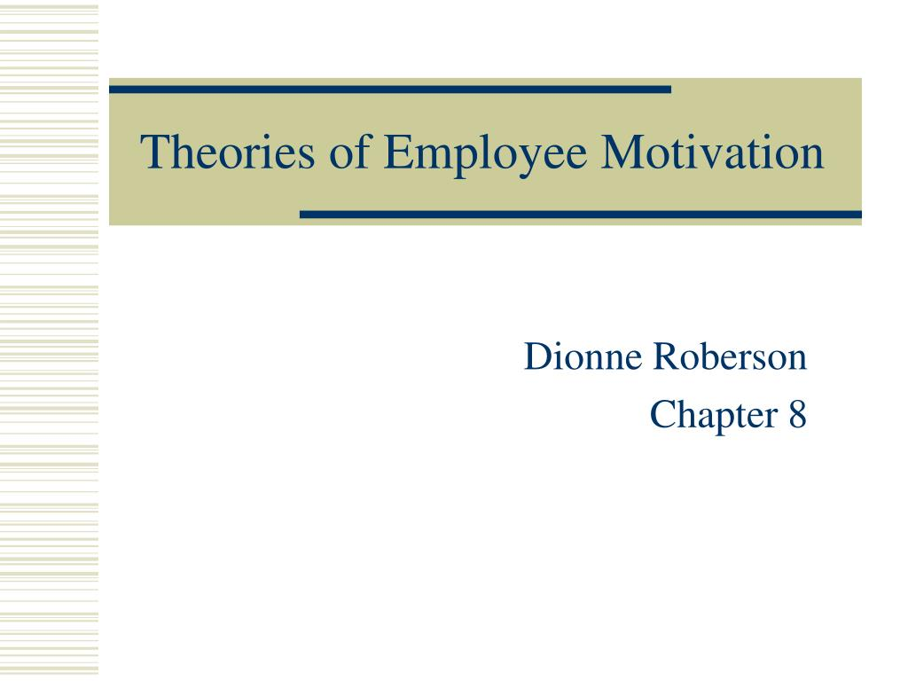 theories of employee motivation l.