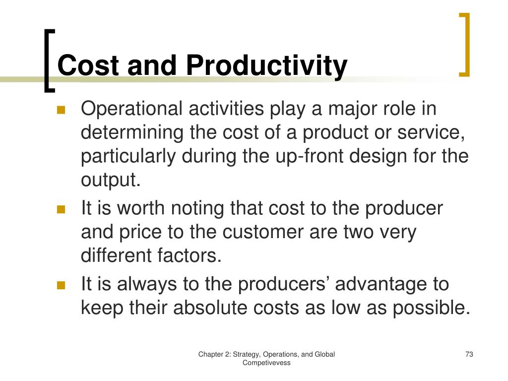 Cost and Productivity