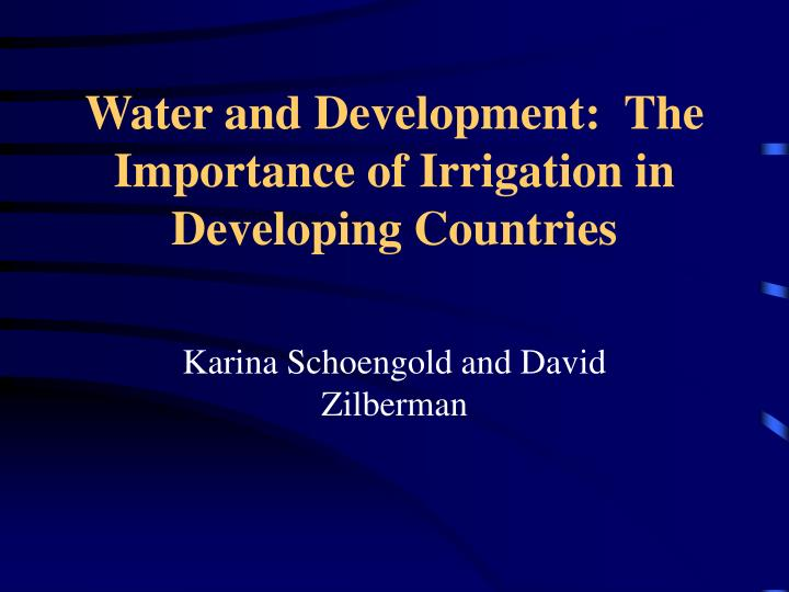 water and development the importance of irrigation in developing countries n.