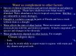 water as complement to other factors