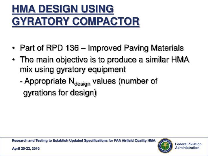 Hma design using gyratory compactor
