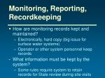 monitoring reporting recordkeeping1