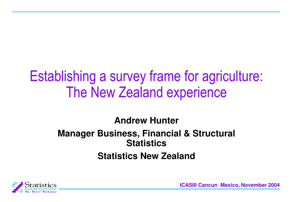 establishing a survey frame for agriculture the new zealand experience l.