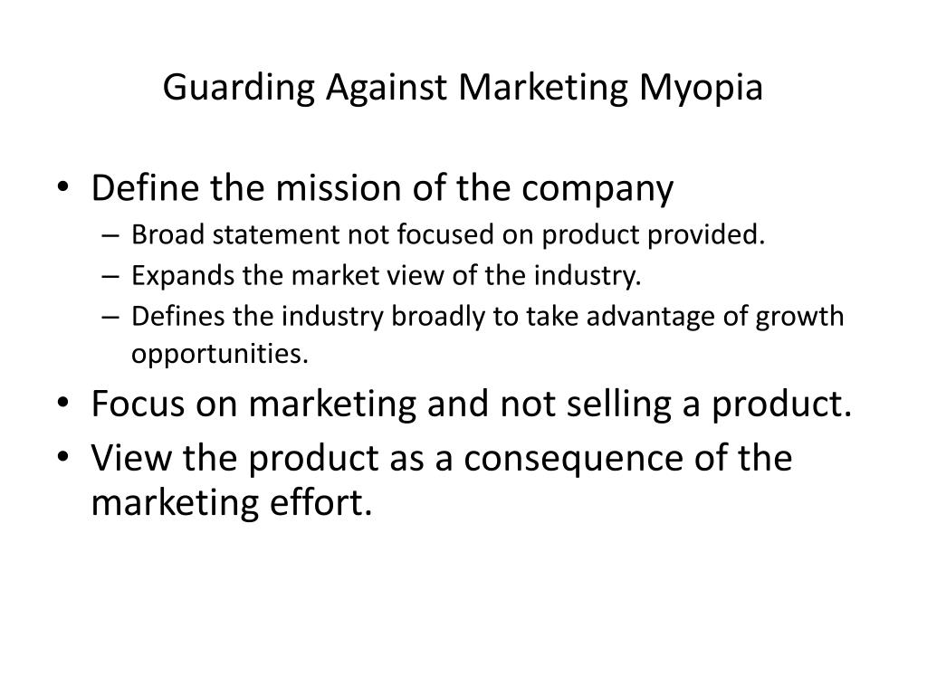 conclusion for marketing myopia Marketing myopia presented by ngan nguyen wangjung lee zhouyang lu conclusion visceral feel of marketing is the social process by which individuals and.