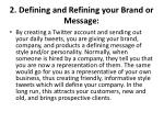 2 defining and refining your brand or message