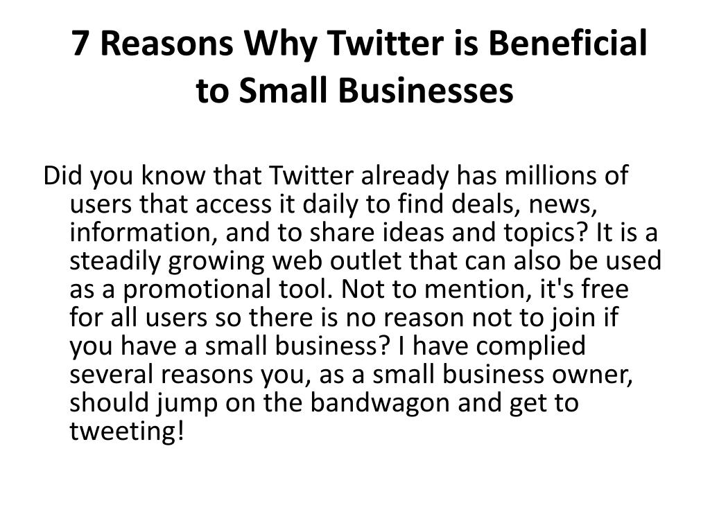7 reasons why twitter is beneficial to small businesses l.