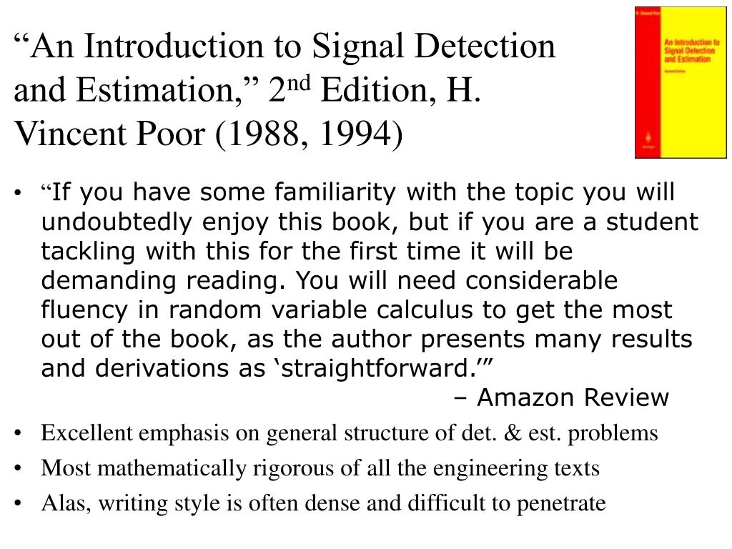 Introduction to Signal Detection and Estimation (Springer Texts in Electrical Engineering)