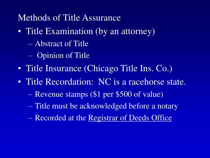 Methods of Title Assurance