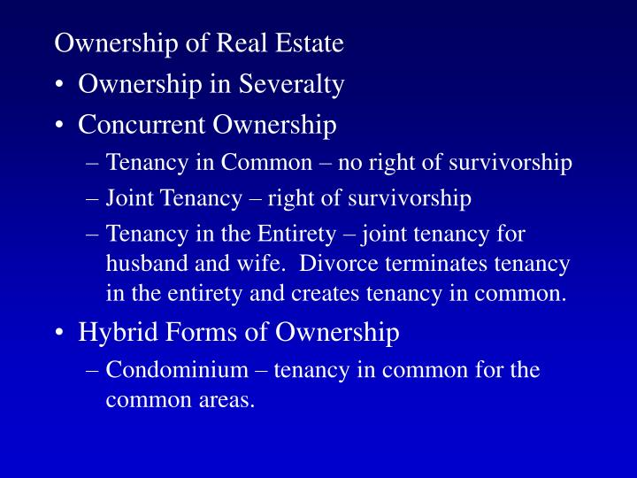 Ownership of Real Estate