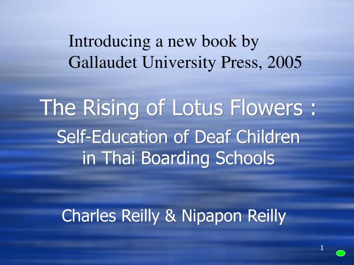 the rising of lotus flowers self education of deaf children in thai boarding schools n.