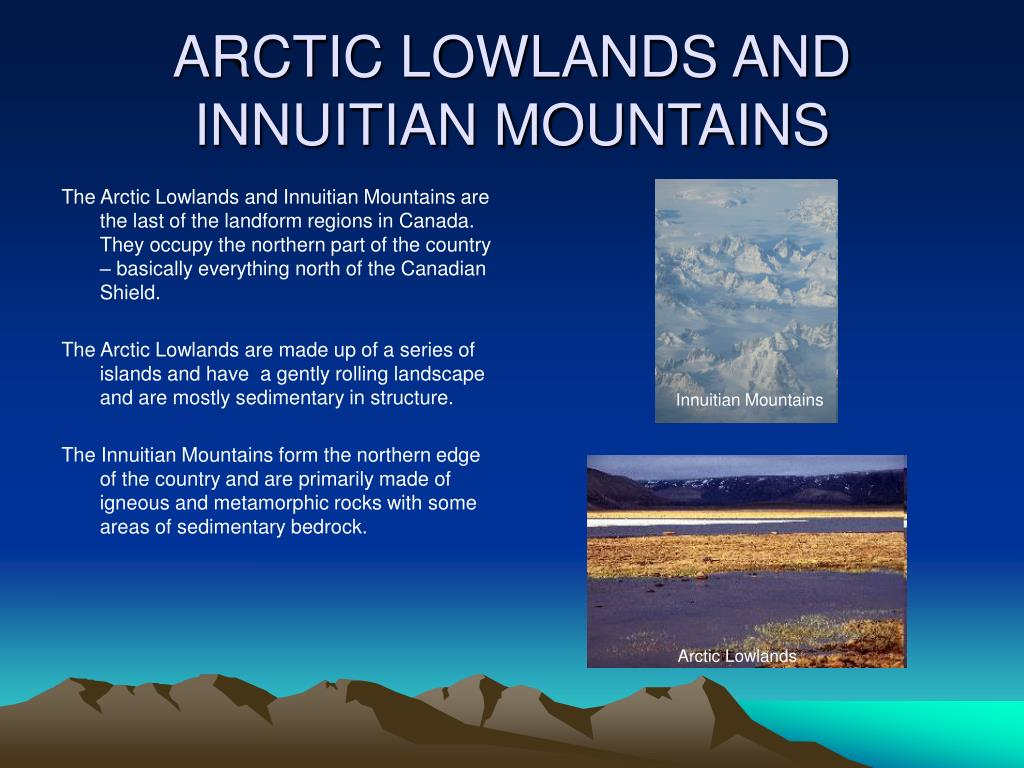ARCTIC LOWLANDS AND INNUITIAN MOUNTAINS