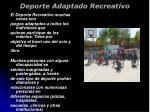 deporte adaptado recreativo