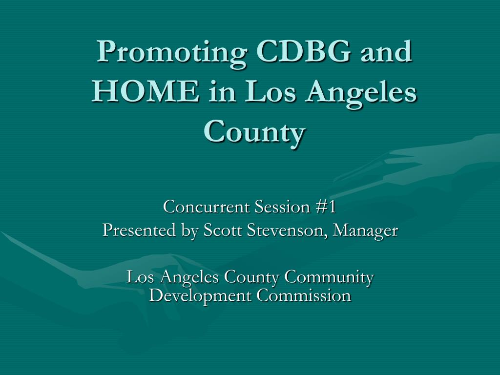 promoting cdbg and home in los angeles county l.