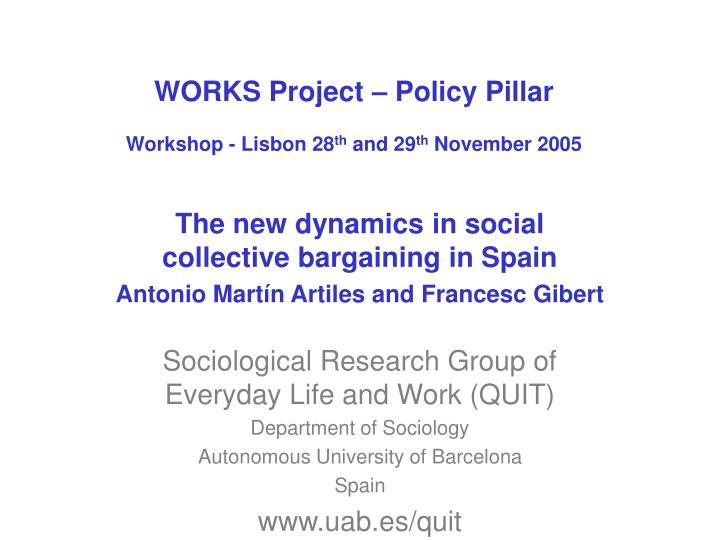 Works project policy pillar workshop lisbon 28 th and 29 th november 2005