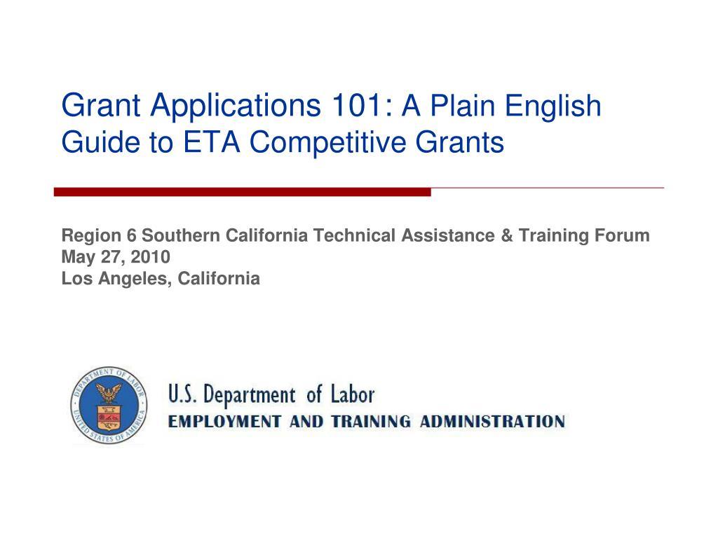 grant applications 101 a plain english guide to eta competitive grants l.