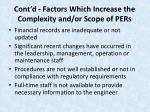 cont d factors which increase the complexity and or scope of pers