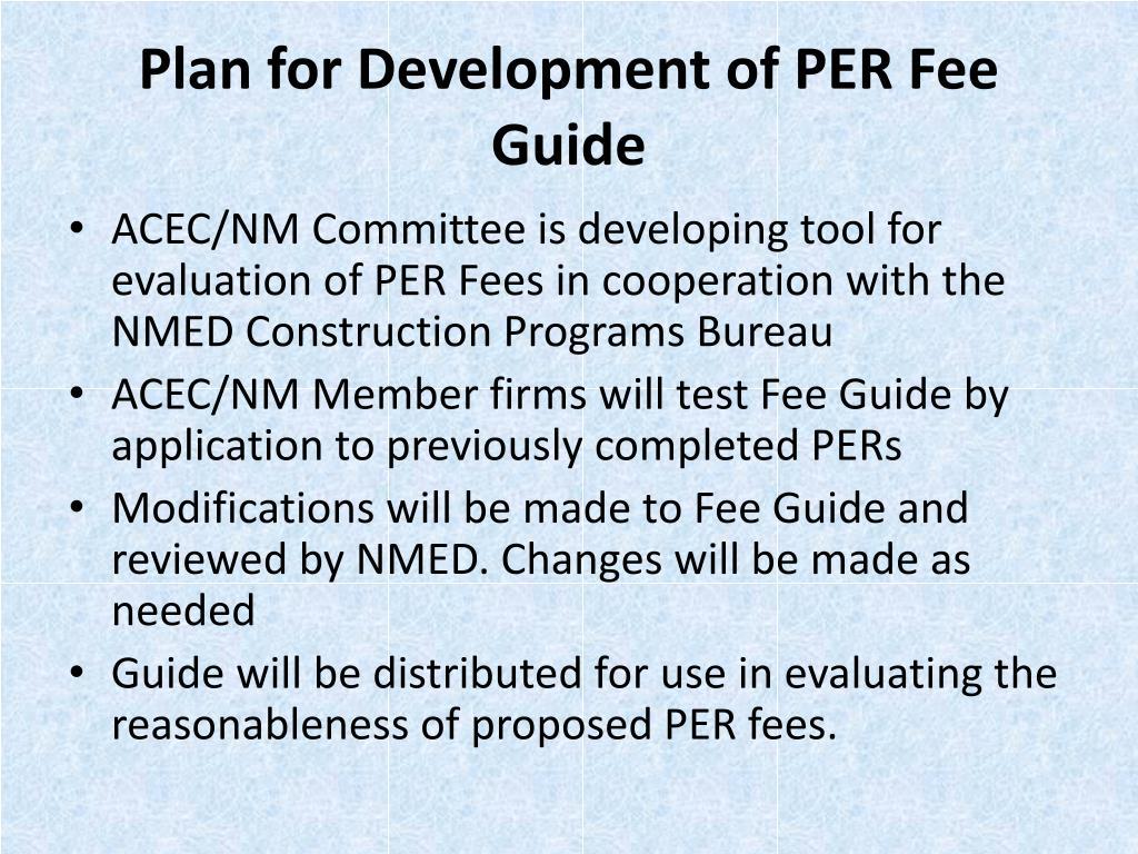 Plan for Development of PER Fee Guide