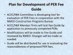 plan for development of per fee guide