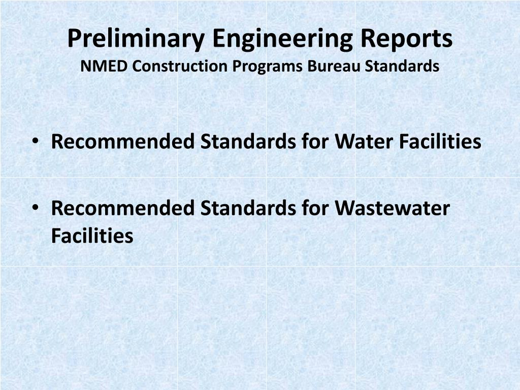 Preliminary Engineering Reports