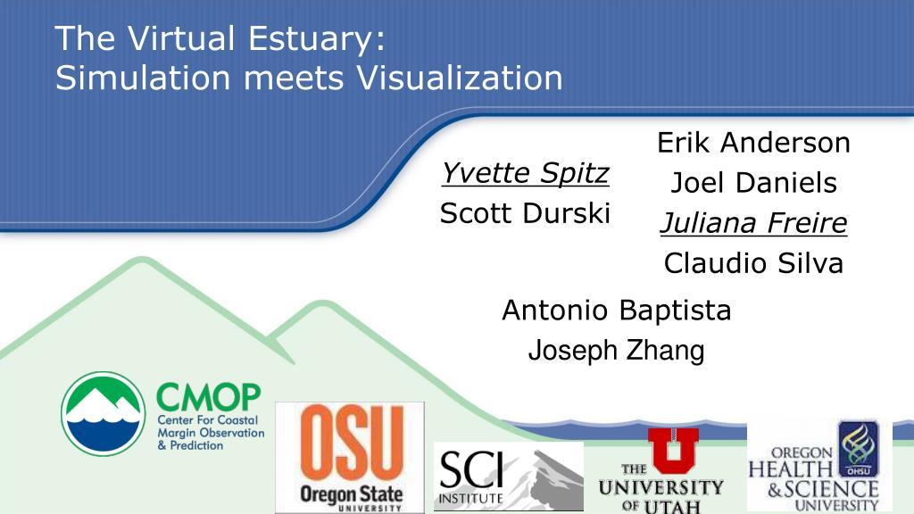 the virtual estuary simulation meets visualization l.