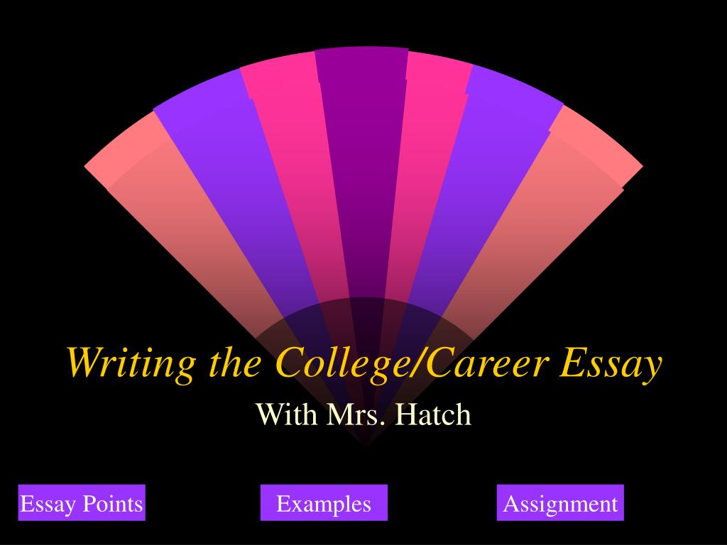 writing the college career essay l.