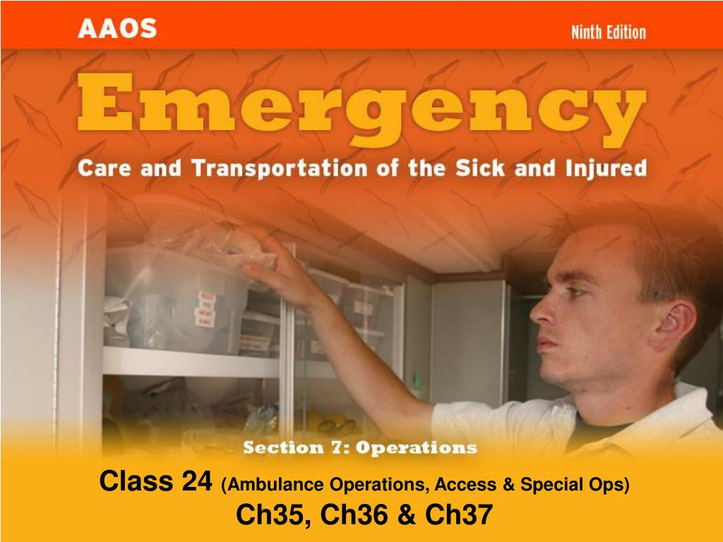 class 24 ambulance operations access special ops ch35 ch36 ch37 l.