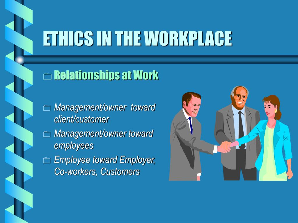managing ethics in the workplace essay