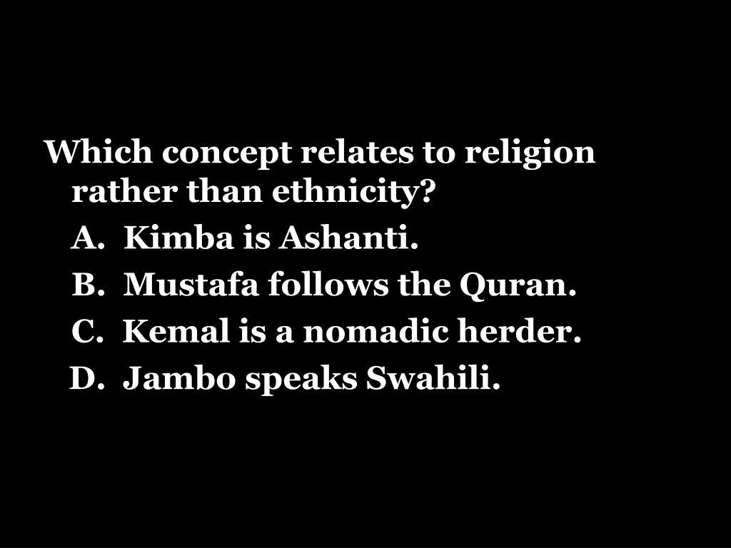Which concept relates to religion rather than ethnicity?