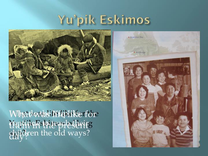 In Two Worlds: A Yupik Eskimo Family