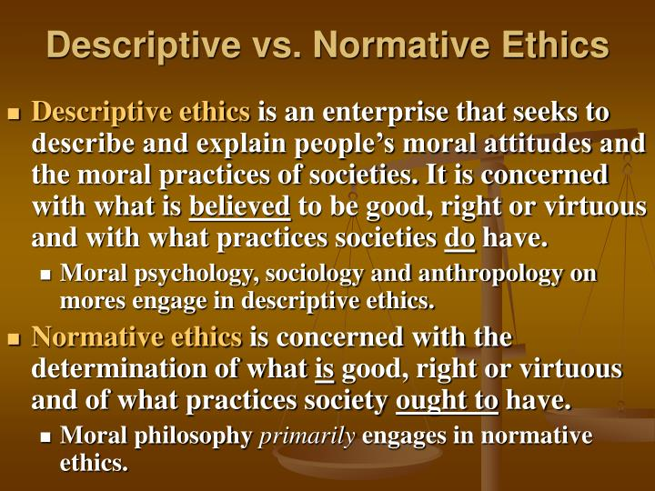 prescriptive as contrasted with detailed ethics