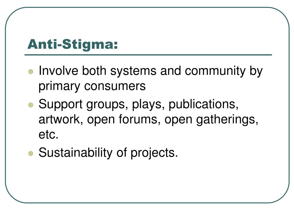 Anti-Stigma:
