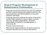 drop in program development or enhancement continuation